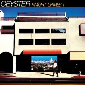 GEYSTER Knight Games I