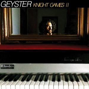 GEYSTER Knight Games II