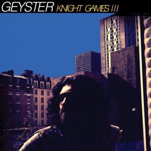 GEYSTER Knight Games III