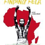 «Finding Fela», quand la musique est une arme