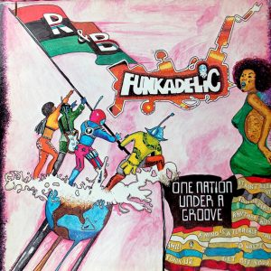 JUNIE Funkadelic One Nation Under A Groove
