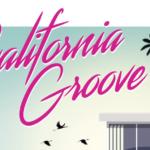 California Groove IV, la croisière repart !