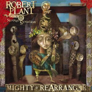 Mighty Rearranger, avec The Strange Sensation.