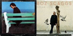 BOZ SCAGGS Silk Degrees & Speak Low