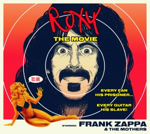 ZAPPA Roxy The Movie Affiche