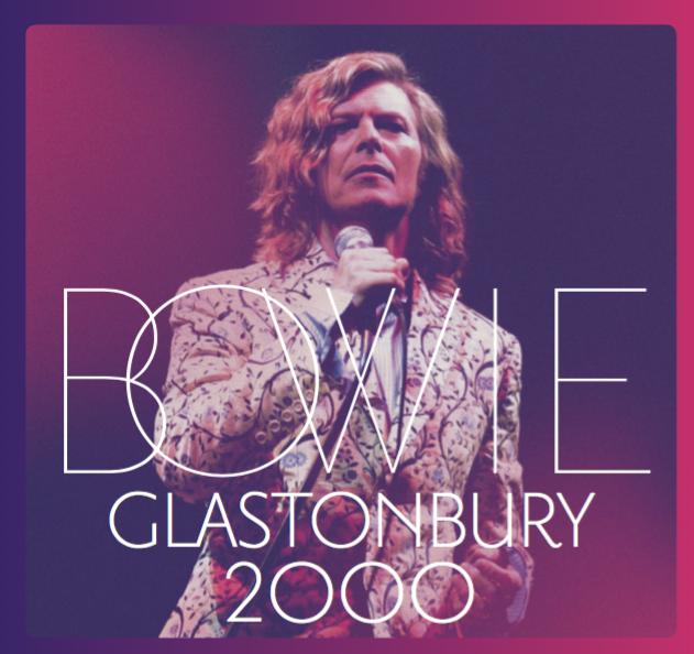 Bowie Glastonbury 2000